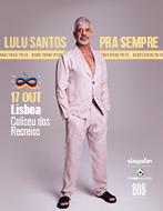 LULU SANTOS | PRA SEMPRE | EURO TOUR 2019