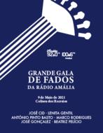 GRANDE GALA DE FADOS DA RÁDIO AMÁLIA